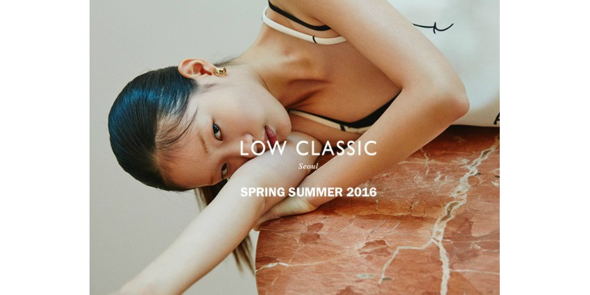 Korean Fashion Brand LOW CLASSIC 2016 Spring Summer collection